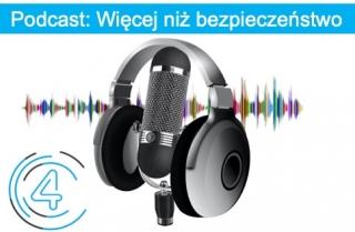 Podcast Więcej niż bezpieczeństwo