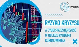 005 - Ryzyko kryzysu a cyberbezpieczeństwo w obliczu pandemii koronowirusa