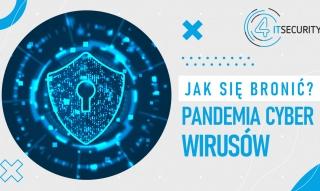 007 - Pandemia (cyber) wirusów. Jak się bronić?